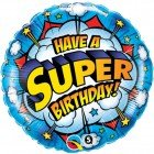 "18"" / 46cm Have A Super Birthday! Qualatex #41623"