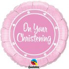 "18"" / 46cm On Your Christening Girl Qualatex #14439"
