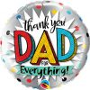 """18"""" / 46cm Thank You Dad For Everything! Qualatex #55818"""